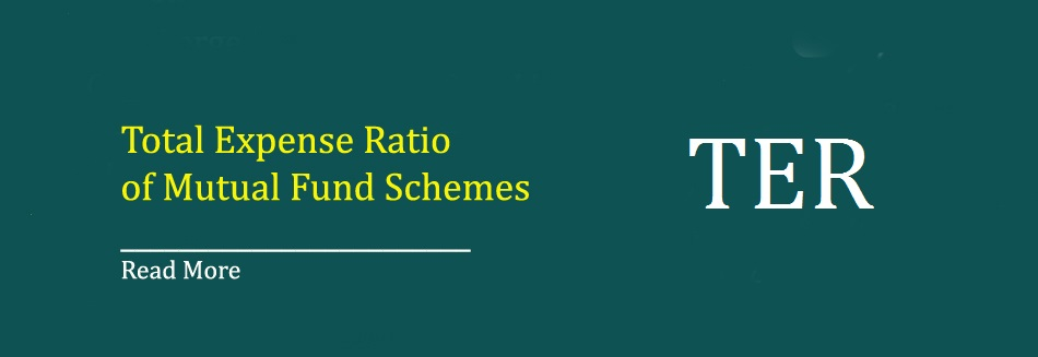 Total Expense Ratio of Mutual Fund Schemes